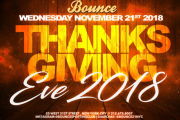 ThanksGiving Eve at Bounce in NYC