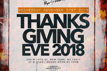 ThanksGiving Eve at Up & Down 2018
